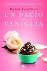 Kauffman_Un+bacio+alla+vaniglia